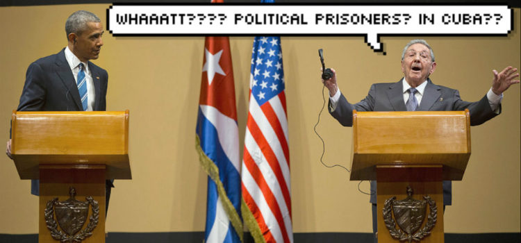 "Raul Castro on Political Prisoners: ""Whaaaaaatt??"""