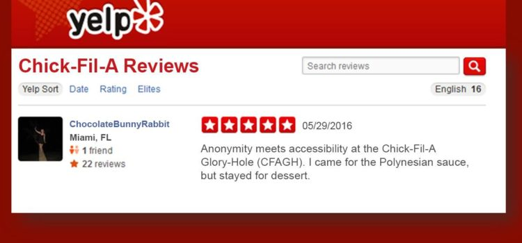 Chick-Fil-A Glory-Hole Gets 5 Stars on Yelp