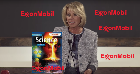 Following DeVos Confirmation Public School Curriculum To Be Brought to You by ExxonMobil